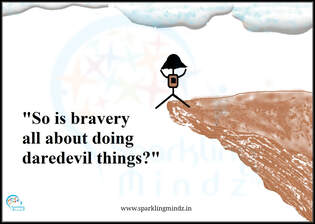 What does being brave mean